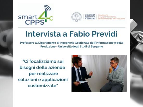 SMART4CPPS – INTERVISTA A FABIO PREVIDI, UNIVERSITÀ DEGLI STUDI DI BERGAMO