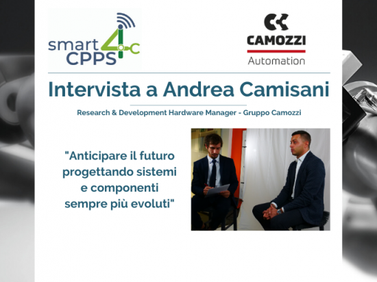 SMART4CPPS – INTERVISTA A ANDREA CAMISANI, CAMOZZI GROUP