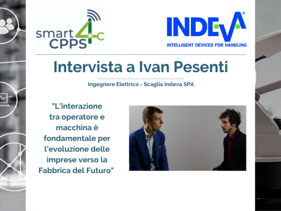 SMART4CPPS – INTERVISTA A IVAN PESENTI, SCAGLIA INDEVA SPA