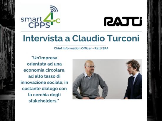 SMART4CPPS – INTERVISTA A CLAUDIO TURCONI, RATTI SPA